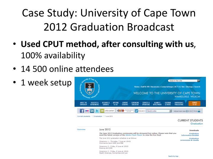 Case Study: University of Cape Town 2012 Graduation Broadcast