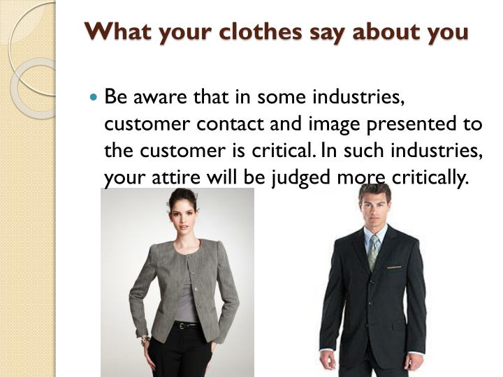what your clothes say about you essay