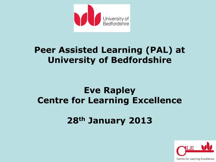 Peer Assisted Learning (PAL) at