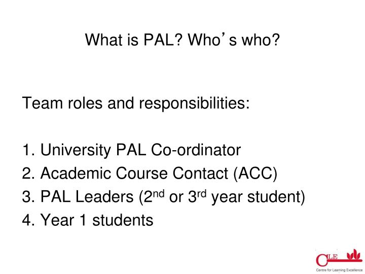 What is PAL? Who
