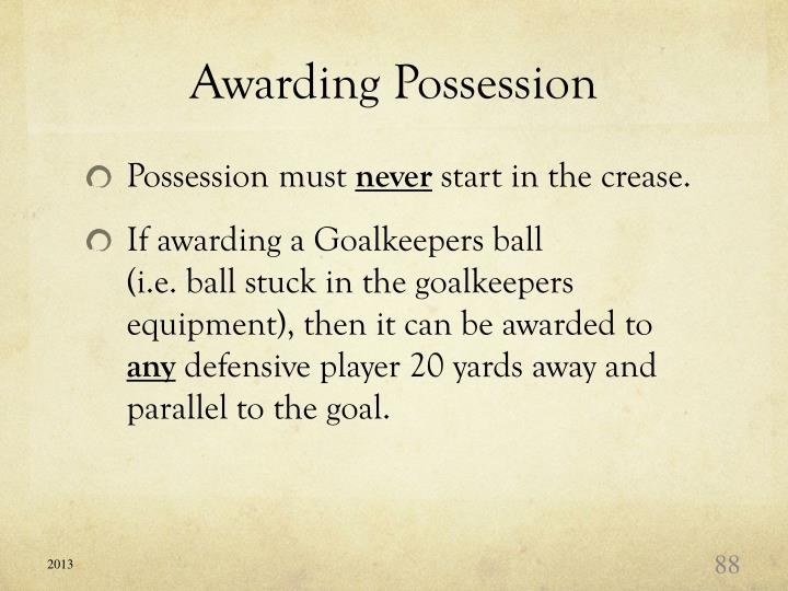 Awarding Possession