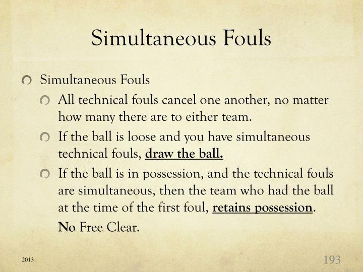 Simultaneous Fouls