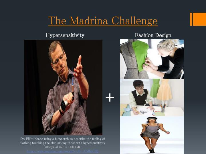 The Madrina Challenge