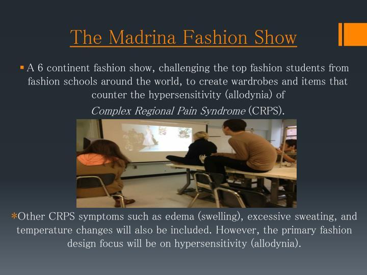 The Madrina Fashion Show