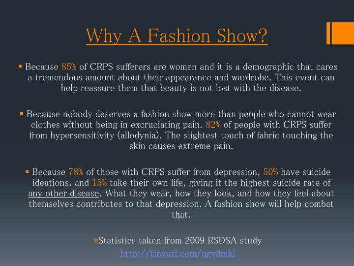 Why A Fashion Show?
