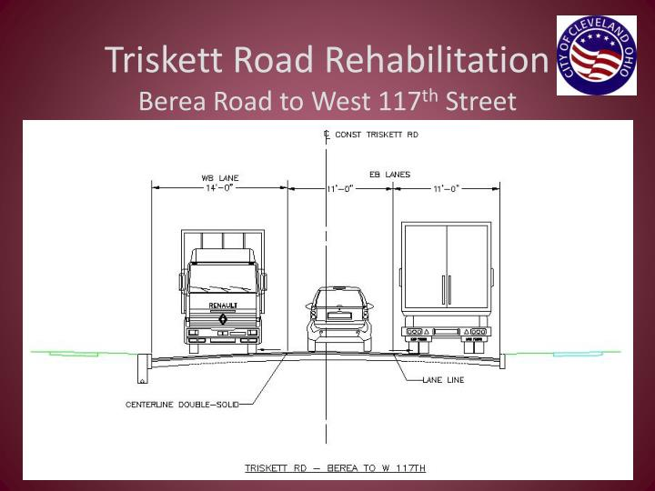 Triskett Road Rehabilitation
