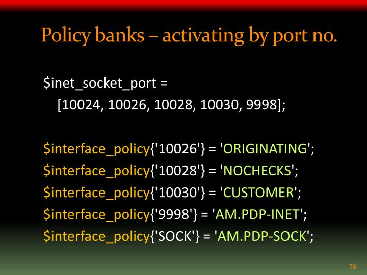 Policy banks – activating by port no.