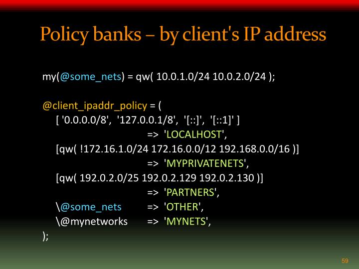 Policy banks – by client's IP address