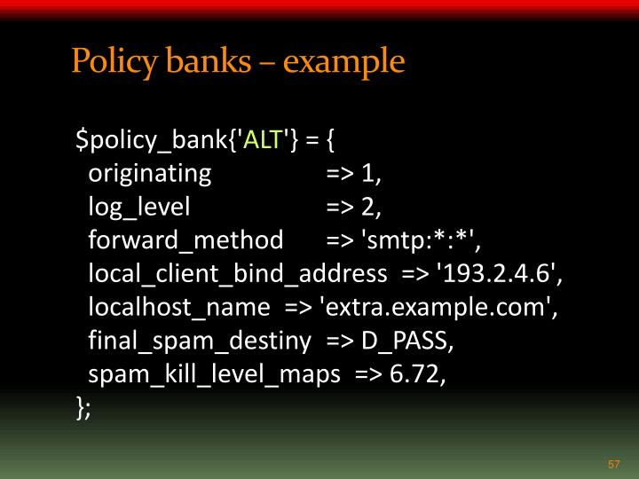 Policy banks – example