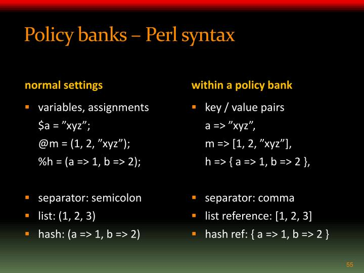 Policy banks – Perl syntax