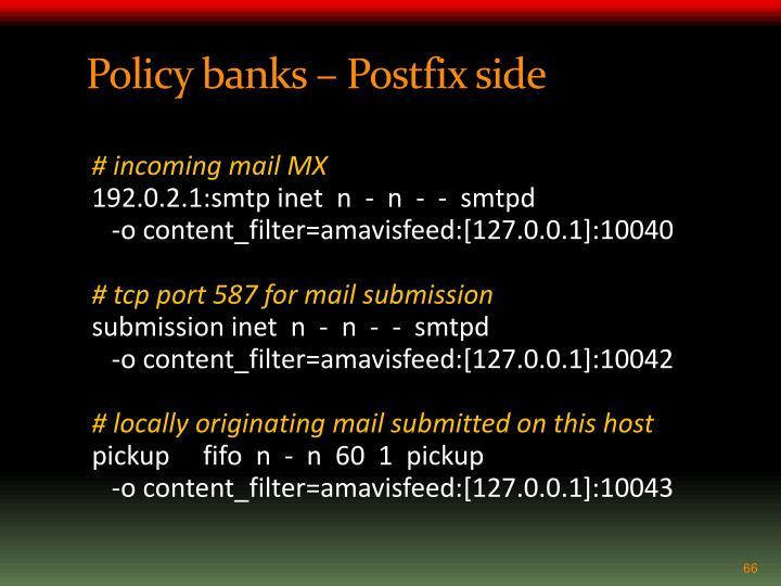 Policy banks – Postfix side