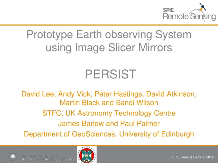 Prototype earth observing system using image slicer mirrors persist