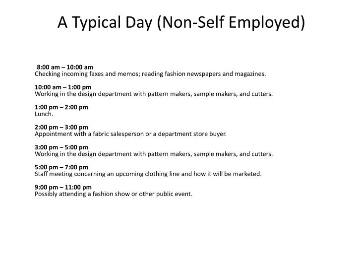 A typical day non self employed