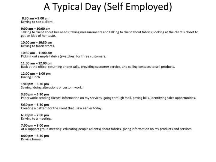 A typical day self employed