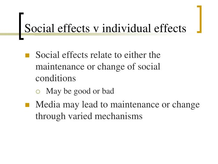 Social effects v individual effects