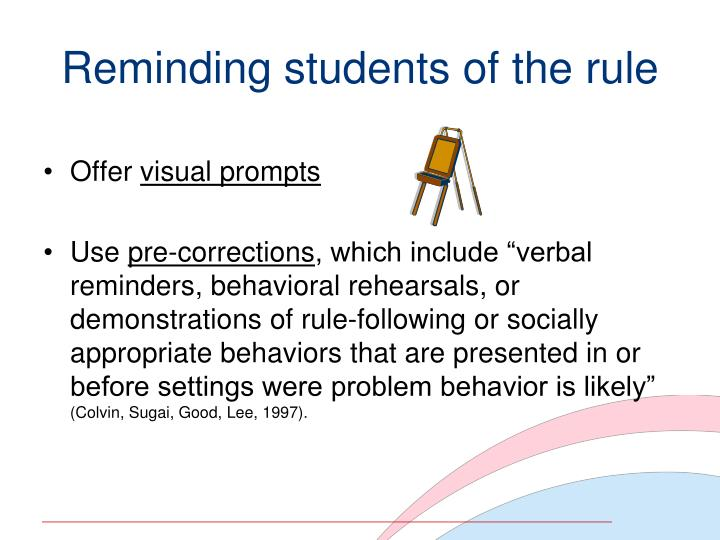 Reminding students of the rule
