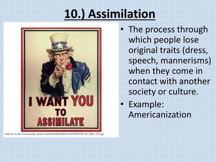 10.) Assimilation