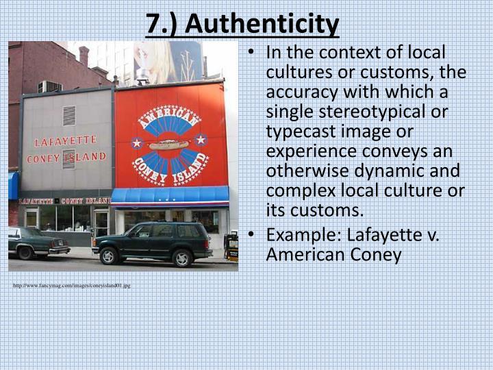 7.) Authenticity