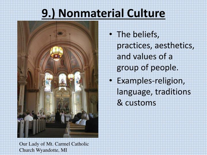 9.) Nonmaterial Culture