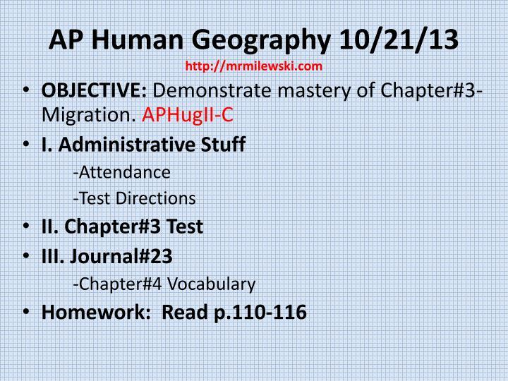 AP Human Geography 10/21/13