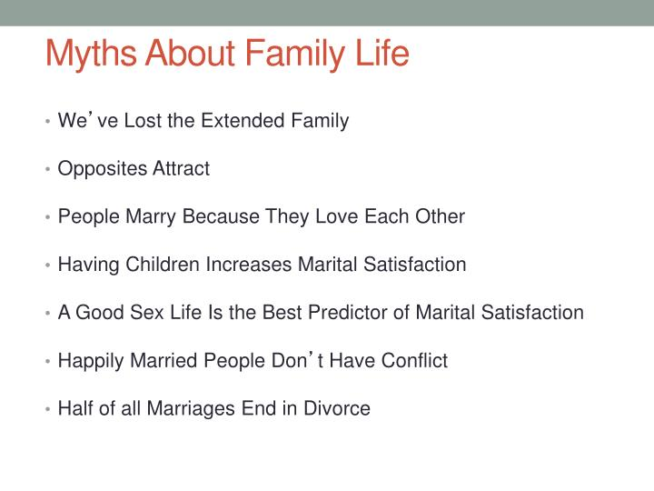 Myths About Family Life