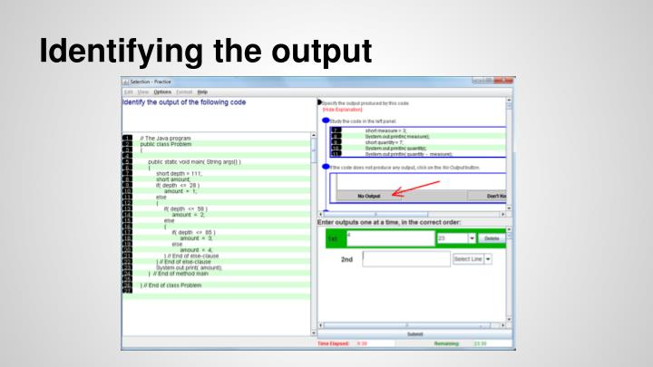 Identifying the output