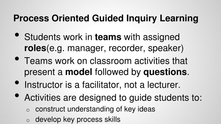 Process Oriented Guided Inquiry Learning
