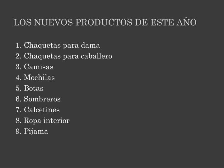 LOS NUEVOS PRODUCTOS DE ESTE AÑO