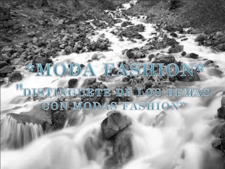 *MODA FASHION*