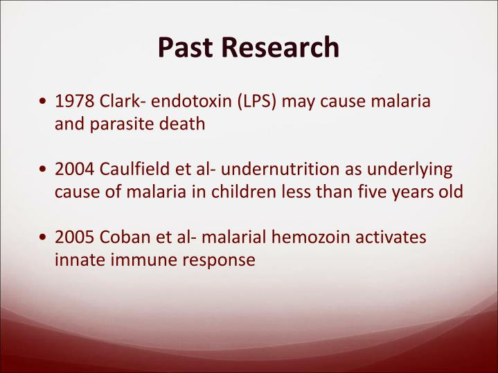 1978 Clark- endotoxin (LPS) may cause malaria and parasite