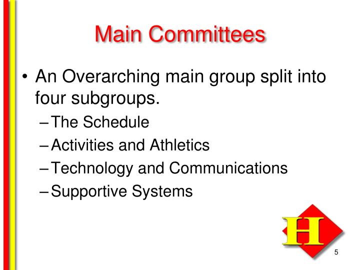 Main Committees