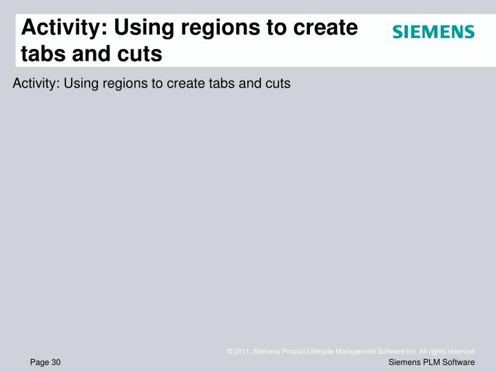Activity: Using regions to create tabs and cuts