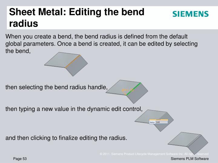 Sheet Metal: Editing the bend radius