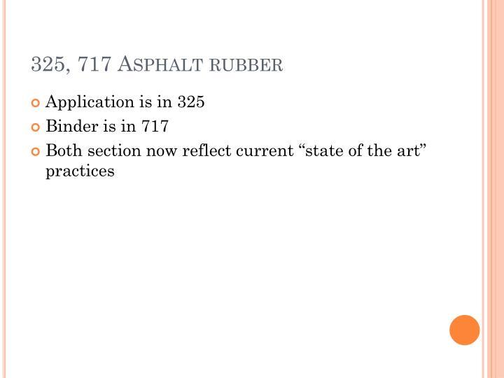 325, 717 Asphalt rubber