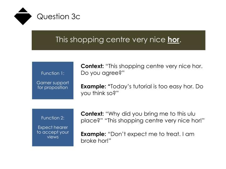 Question 3c