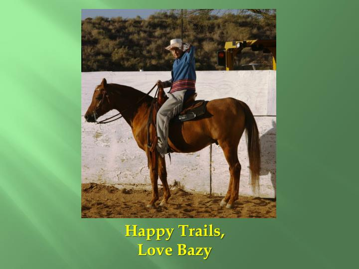 Happy Trails,