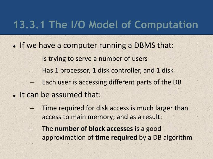 13.3.1 The I/O Model of Computation