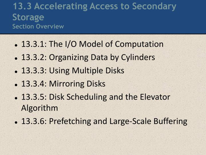 13.3 Accelerating Access to Secondary Storage