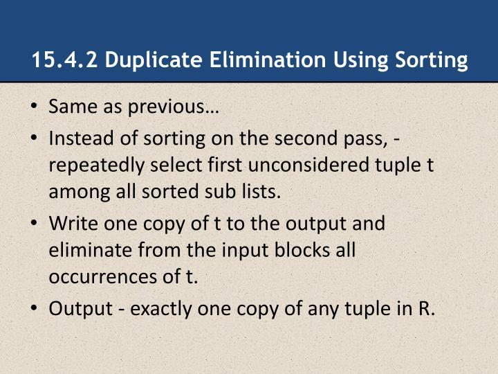 15.4.2 Duplicate Elimination Using Sorting