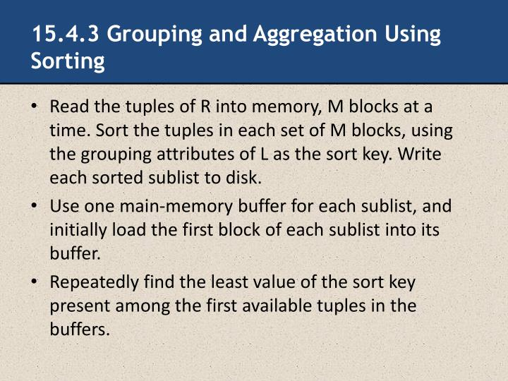 15.4.3 Grouping and Aggregation Using Sorting