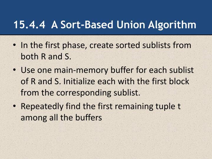 15.4.4  A Sort-Based Union Algorithm