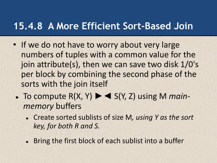 15.4.8  A More Efficient Sort-Based Join