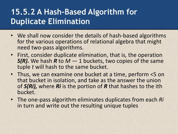 15.5.2 A Hash-Based Algorithm for