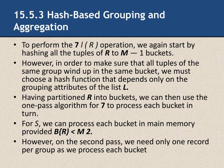 15.5.3 Hash-Based Grouping and Aggregation