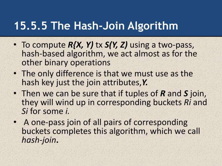 15.5.5 The Hash-Join Algorithm