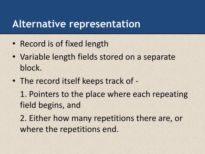 Alternative representation