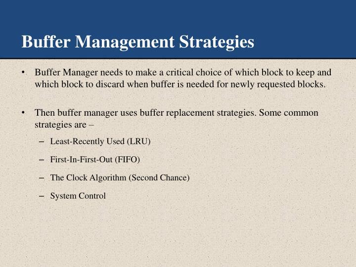Buffer Management Strategies