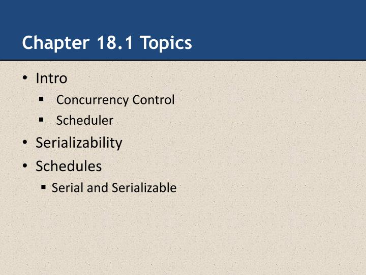 Chapter 18.1 Topics