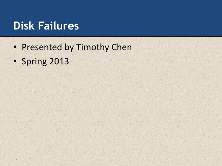 Disk Failures
