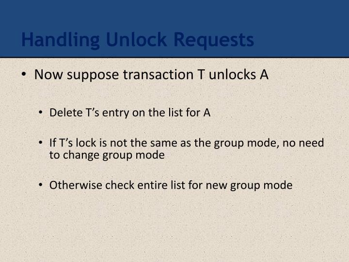 Handling Unlock Requests